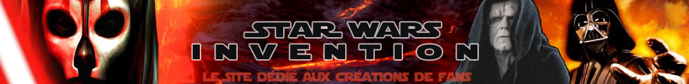 Star Wars Invention, le Site d�di� aux Fan Fictions